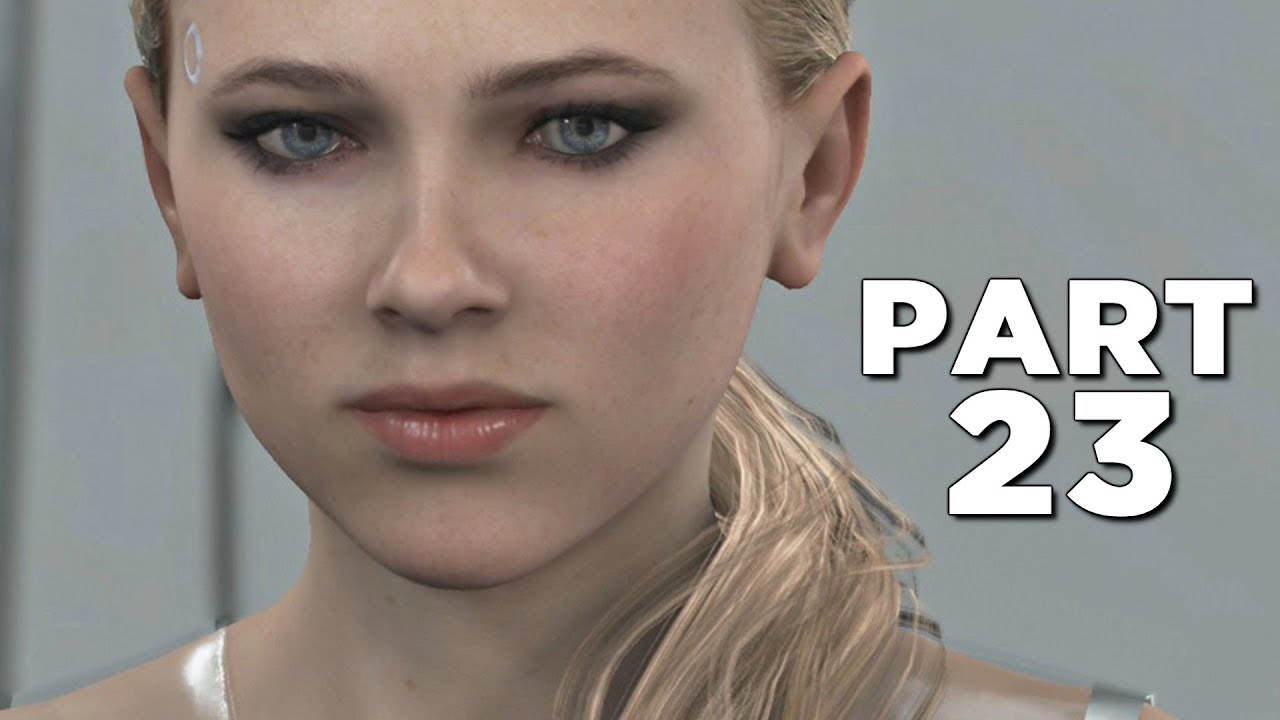 DETROIT BECOME HUMAN Walkthrough Gameplay Part 23 - CHLOE (PS4 Pro)