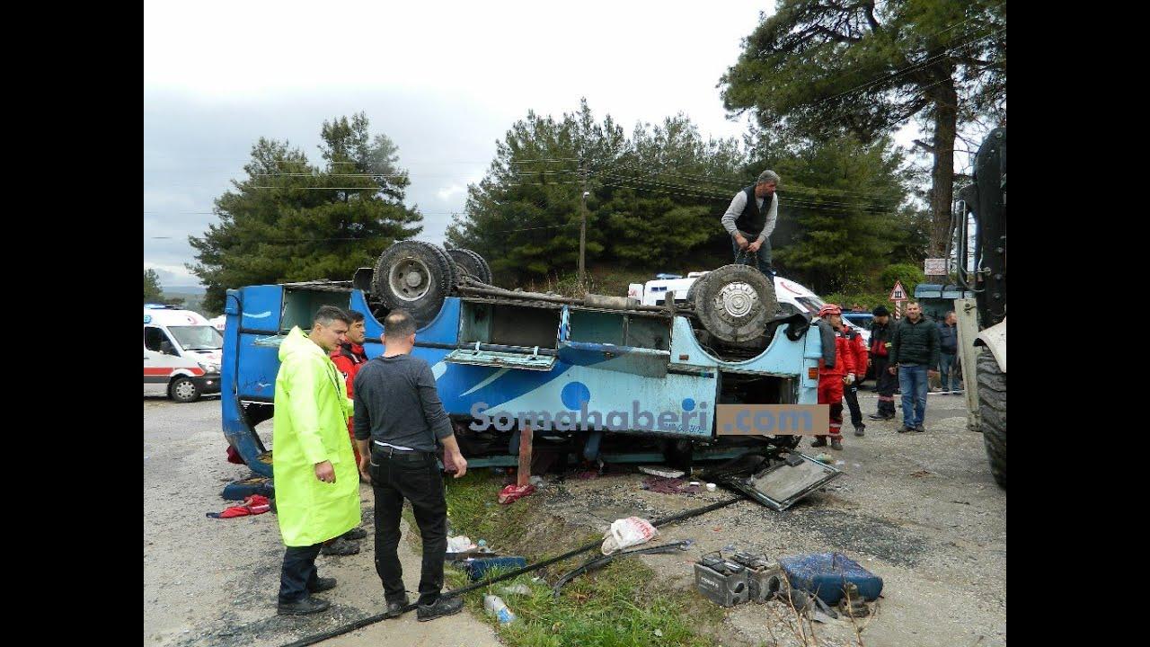 Soma Savaştepe Kara yolu Kaza 1 Ölü 11 Yaralı