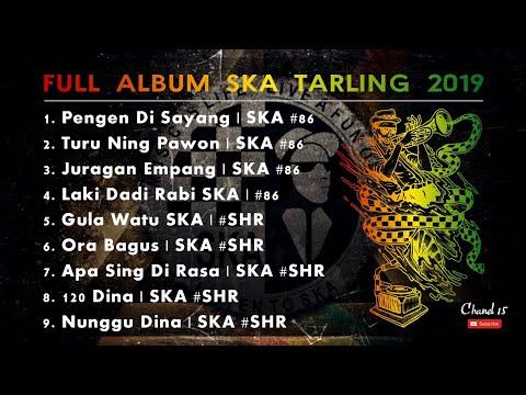FULL ALBUM LAGU TARLING VERSI SKA #86 2019