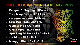 FULL ALBUM LAGU TARLING VERSI SKA #86 2019