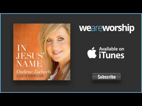 Darlene Zschech - Let the Peace of God Reign