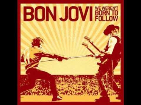 Bon Jovi - We Weren't Born To Follow (Original Instrumental)