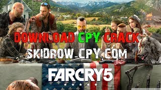 Far Cry 5 - CPY - Crack - Download