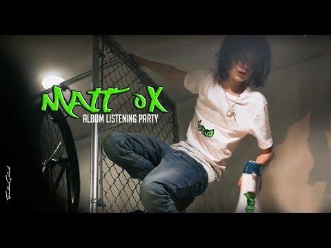 Matt ox Album Listening Party @ @NoJumper