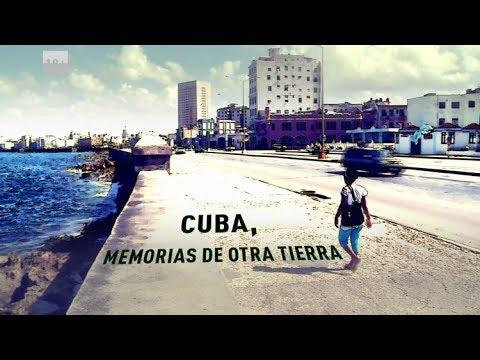 Cuba, memorias de otra tierra - RT Reporta