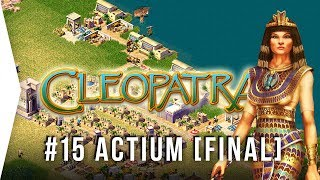 Pharaoh Cleopatra ► #15 Actium (Very Hard) - [1080p HD Widescreen] - Let's Play Game