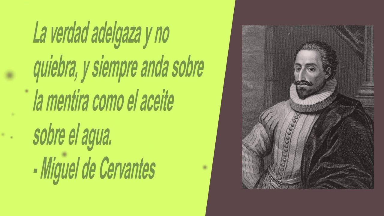 Frases Sobre Arrogância E Prepotência: Miguel De Cervantes