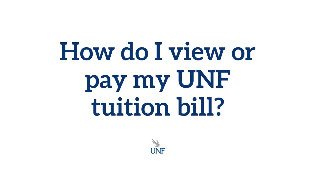 How do I view or pay my UNF tuition bill? - YouTube