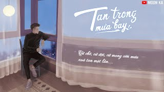 [Lyrics] Tan Trong Mưa Bay -  Iris Wu (Trịnh Khôi Vĩ)