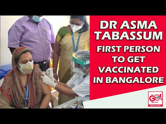 DR. ASMA TABASSUM, FIRST PERSON TO GET VACCINATED IN BANGALORE | COVID-19 VACCINATION DRIVE