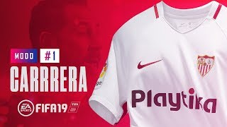 FIFA 19 Modo Carrera   Sevilla Fútbol Club Ep. 1