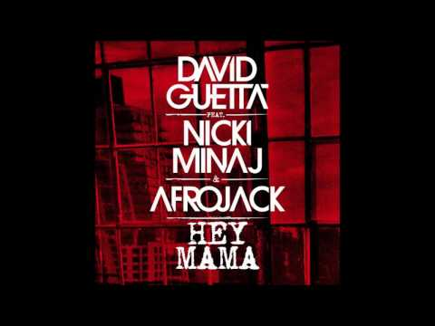 David Guetta Ft. Nicki Minaj - Hey Mama...