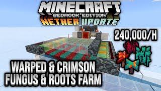 240,000/h Warped & Crimson Fungus Farm Minecraft Bedrock Tutorial 1.16 Nether Update