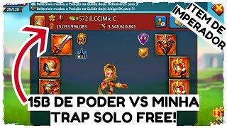 TRAP SOLO FREE VS FULL CAMPEÃO MÍTICO + ITEM DE IMPERADOR - LORDS MOBILE