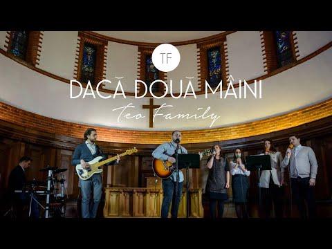Teo Family - Daca Doua Maini (Official Video)