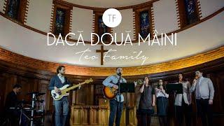 Teo Family - Daca Doua Maini (2017)
