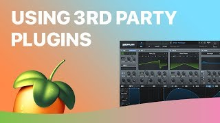 Using 3rd Party VST Plugins in FL Studio