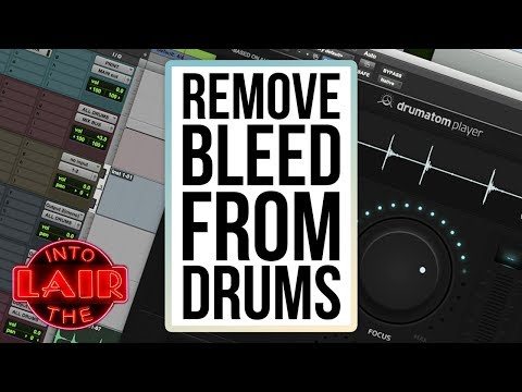 Remove Bleed from Drums – Into The Lair #183