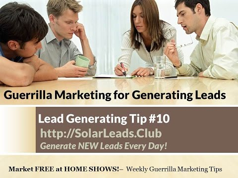 Guerilla Marketing Tip 10 HOME SHOWS - Solar Leads Club