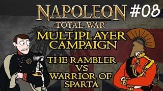 Napoleon Total War: Multiplayer Campaign - Part 8 w/Warrior of Sparta!