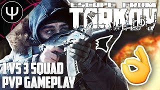Escape From Tarkov — 1 vs 3 Squad PvP Gameplay!