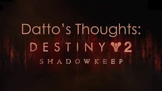 destiny-2-datto-s-thoughts-on-the-shadowkeep-expansion-reveal