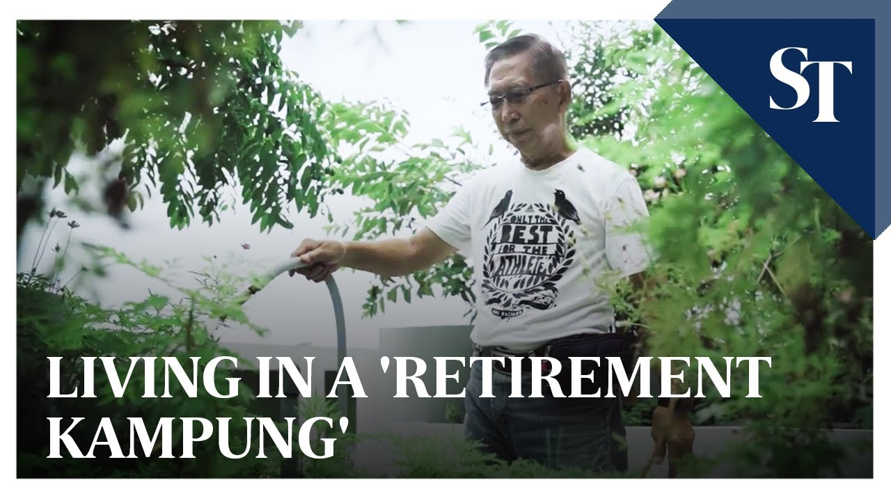 Living In A Retirement Kampung The Straits Times Youtube