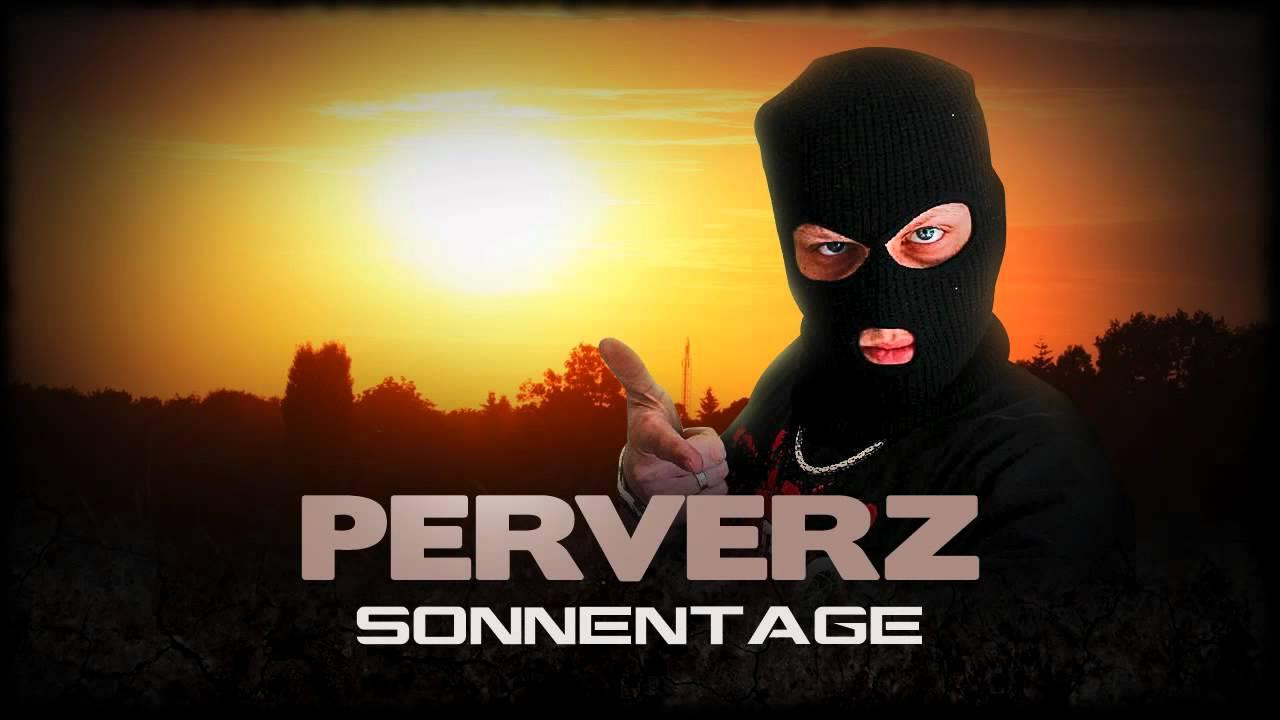 Perverz - Sonnentage [Videotrack] HD - YouTube
