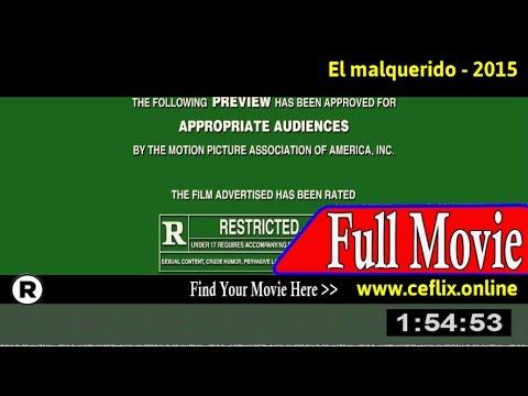 Watch: El malquerido (2015) Full Movie Online