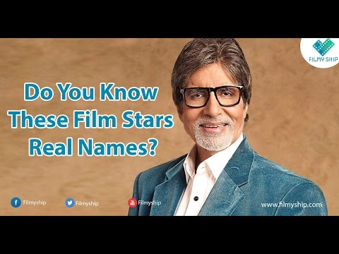 Do you Know These Indian Film Stars Real Names !!