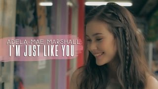 Adela-Mae Marshall — I'm Just Like You