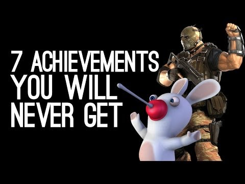7 Achievements You Will Never Get