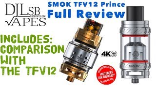 SMOK TFV12 Prince Full Review and Comparison with the TFV12 - So much better!!!