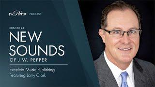 New Sounds of J.W. Pepper – Episode 8: Larry Clark