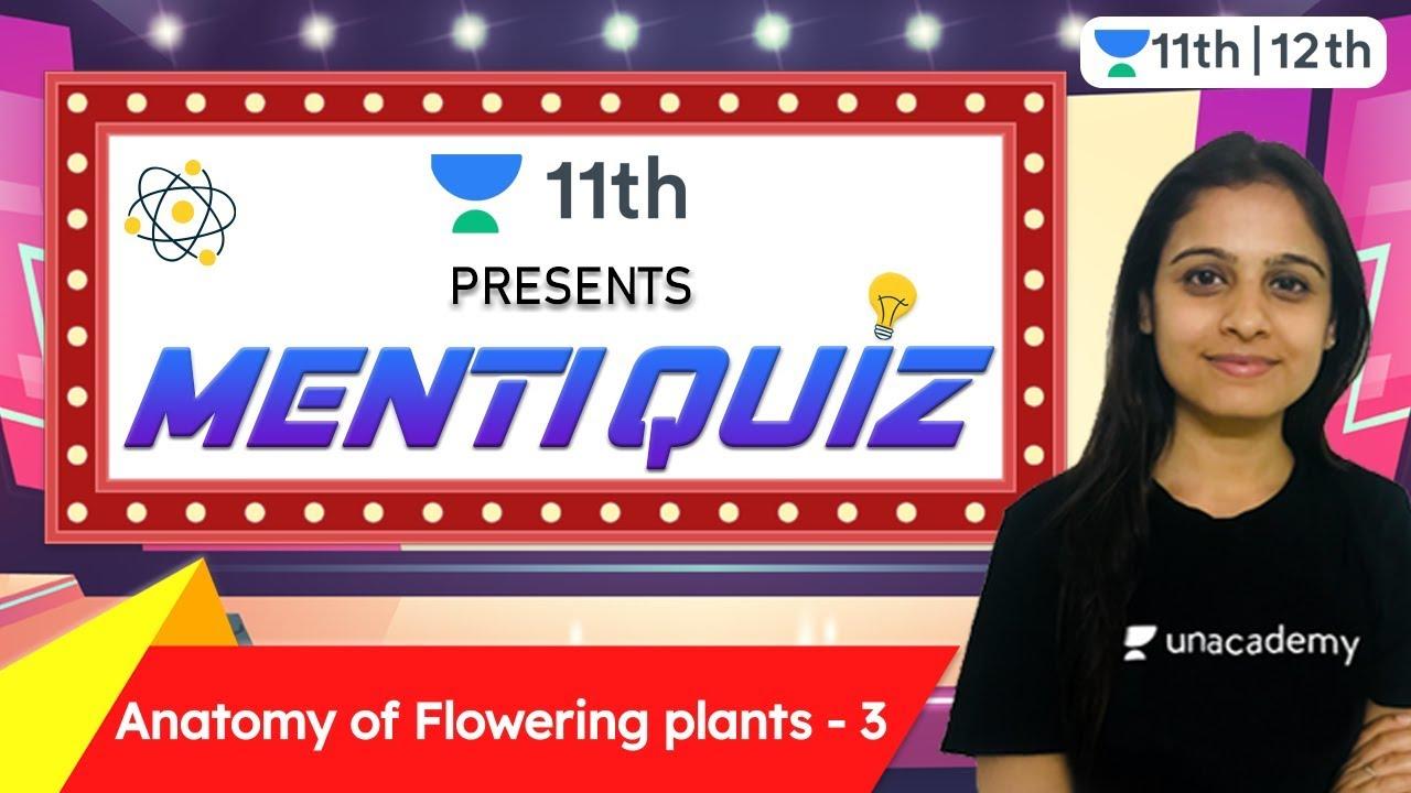 CBSE Class 11: Anatomy Of Flowering Plants | Quiz 3 | Unacademy Class 11 & 12 | Simran Vinaik