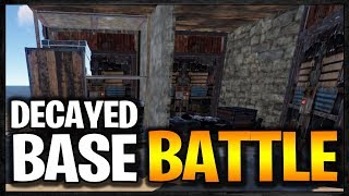 DECAYED BASE BATTLE | Rust Raid Diary S7E2