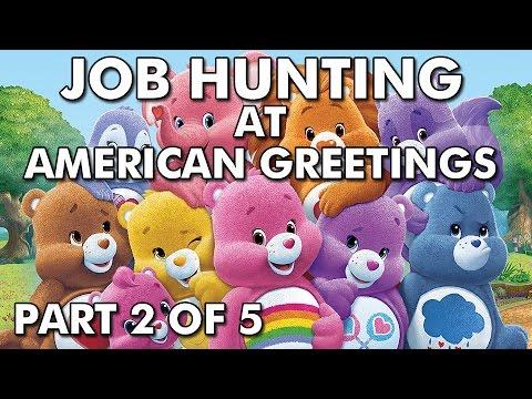 Job Hunting: Part 2 of 5 (Working At American Greetings)