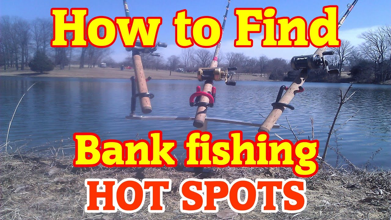 How to find great bank fishing spots anywhere youtube for Fishing spots finder