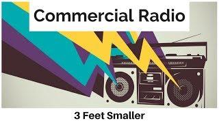 3 Feet Smaller - Commercial Radio [Lyrics]