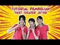 Tutorial Pembelian Tiket Theater JKT48