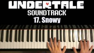 Undertale OST - 17. Snowy (Piano Cover by Amosdoll)