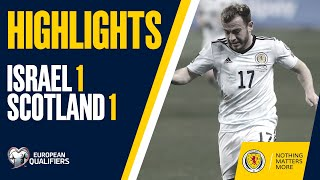 HIGHLIGHTS | Israel 1-1 Scotland | FIFA World Cup Qualifiers
