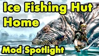 Skyrim House Mod: Ice Fishing Hut Review (Commentary) Player Home