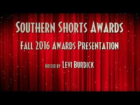 Southern Shorts Awards FALL 2016 Awards Presentation
