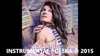 Sylwia Grzeszczak - Kiedy Tylko Spojrze (Instrumental + Chórki)