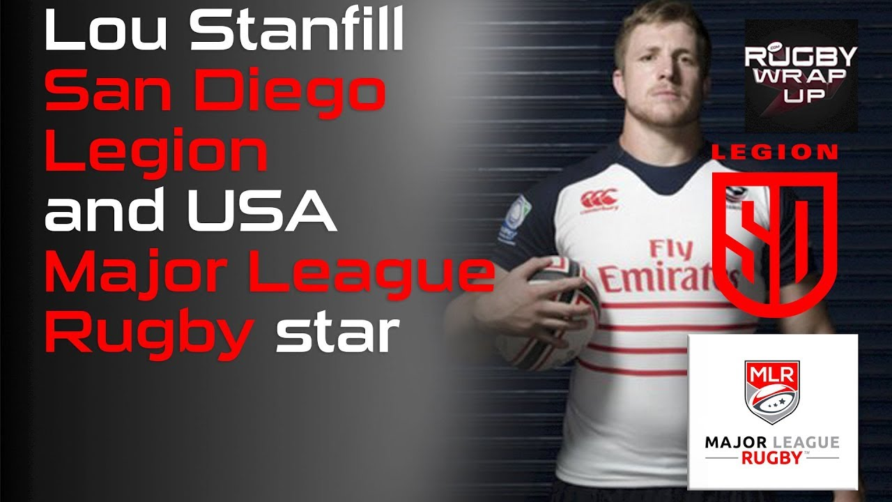 d2c2707201d MLR Star Lou Stanfill of SD Legion, Unfiltered with McCarthy and Lewis |  RUGBY WRAP UP