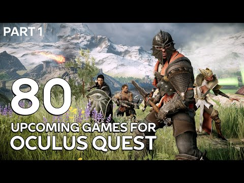 80 Upcoming Games For Oculus Quest (Part 1)