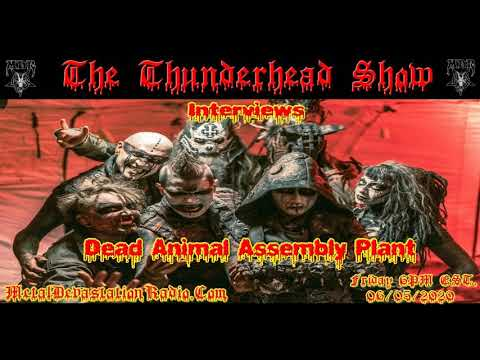Exclusive Interview with Zach From Dead Animal Assembly Plant On The Thunderhead Show
