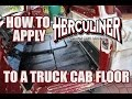 How To Use Herculiner to Redo the Cab Floor on my 1963 F100