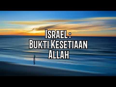 Israel : Bukti Kesetiaan Janji Allah - Renungan Malam